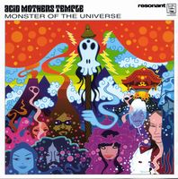 Acid Mothers Temple - Monster Of The Universe CD (album) cover