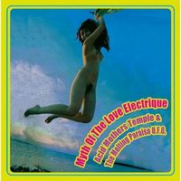 Acid Mothers Temple - Myth Of The Love Electrique CD (album) cover