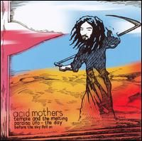 Acid Mothers Temple - The Day Before The Sky Fell In CD (album) cover