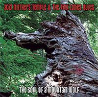 Acid Mothers Temple - Acid Mothers Temple & The Pink Ladies Blues: The Soul Of A Mountain Wolf CD (album) cover