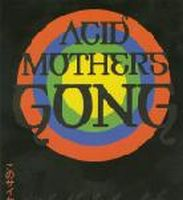 Acid Mothers Temple - Acid Mothers Gong: Live In Tokyo CD (album) cover