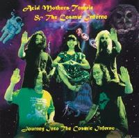 Acid Mothers Temple - Journey Into The Cosmic Inferno CD (album) cover