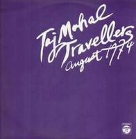 Taj-mahal Travelers - August 1974 CD (album) cover