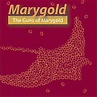 Marygold - The Guns Of Marygold CD (album) cover
