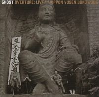 Ghost - Overture : Live In Nippon Yusen Soko 2006 CD (album) cover