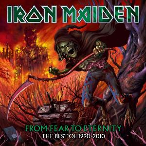 Iron Maiden - From Fear To Eternity: The Best Of 1990 - 2010 CD (album) cover