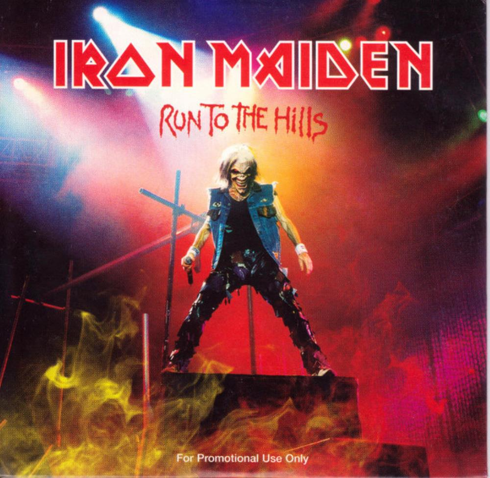Iron Maiden - Run To The Hills (live) CD (album) cover