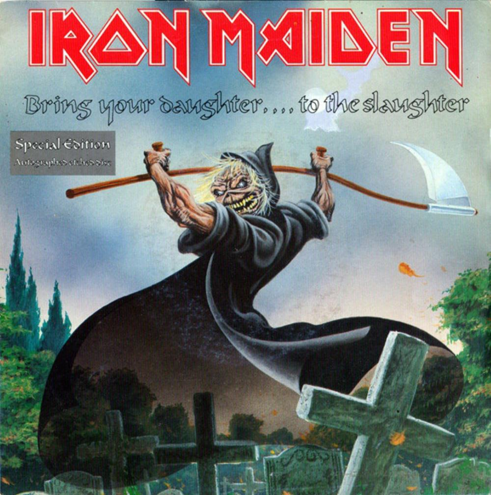 Iron Maiden - Bring Your Daughter... To The Slaughter CD (album) cover