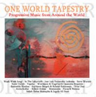 Various Artists (label Samplers) - One World Tapestry - Progressive Rock From Around The World CD (album) cover