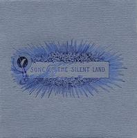 Various Artists (label Samplers) - Song Of The Silent Land CD (album) cover