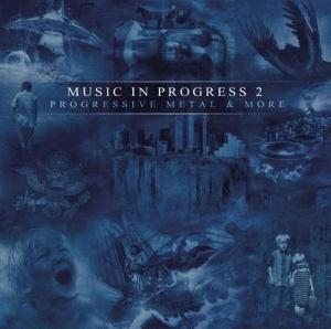 Various Artists (label Samplers) - Music In Progress 2: Progressive Metal & More CD (album) cover