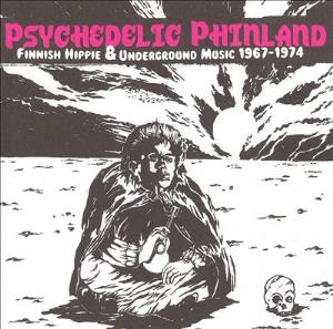 Various Artists (label Samplers) - Psychedelic Phinland - Finnish Hippie & Underground Music 1967-1974 CD (album) cover