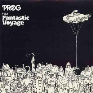 Various Artists (label Samplers) - Prog P40: Fantastic Voyage CD (album) cover