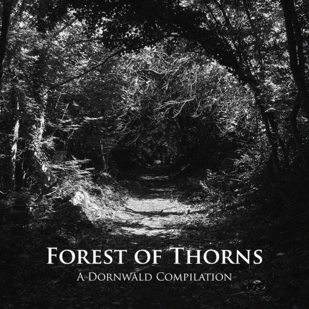 Various Artists (label Samplers) - Forest Of Thorns: A Dornwald Compilation CD (album) cover