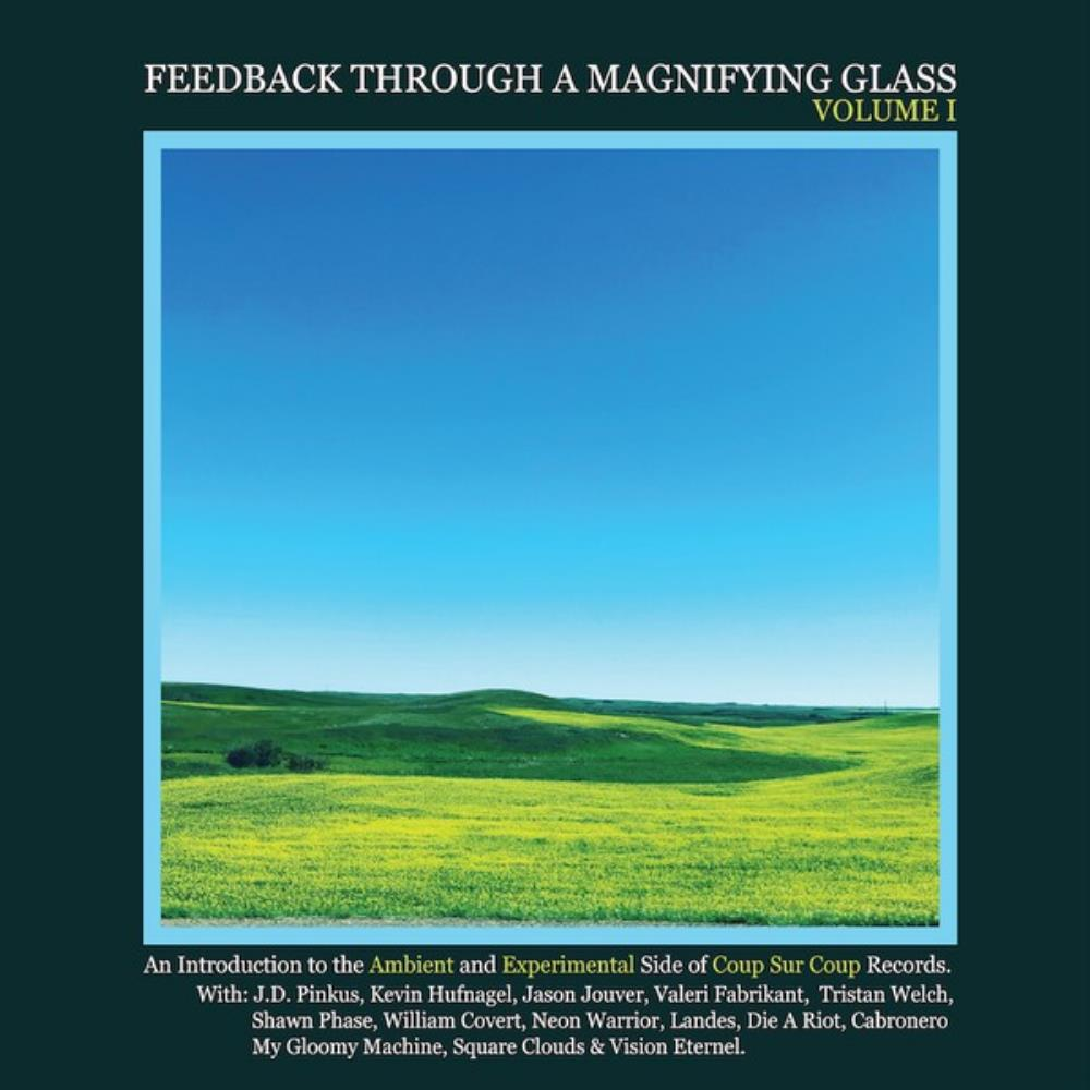 Various Artists (label Samplers) - Feedback Through A Magnifying Glass Volume I CD (album) cover