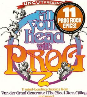 Various Artists (concept Albums & Themed Compilations) - Fill Your Head With Prog CD (album) cover