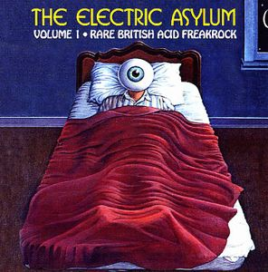 Various Artists (concept Albums & Themed Compilations) - The Electric Asylum Volume 1 - Rare British Acid Freakrock CD (album) cover