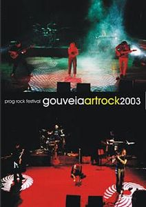 Various Artists (concept Albums & Themed Compilations) - Gouveia Art Rock 2003 DVD (album) cover