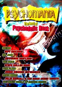 Various Artists (concept Albums & Themed Compilations) - Psychomania - The Best Of Psychedelic Rock DVD (album) cover