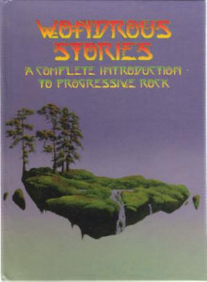 Various Artists (concept Albums & Themed Compilations) - Wondrous Stories - A Complete Introduction To Progressive Rock CD (album) cover