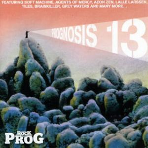 Various Artists (concept Albums & Themed Compilations) - Classic Rock Presents: Prognosis 13 CD (album) cover