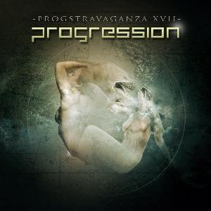 Various Artists (concept Albums & Themed Compilations) - Progstravaganza Xvii: Progression CD (album) cover