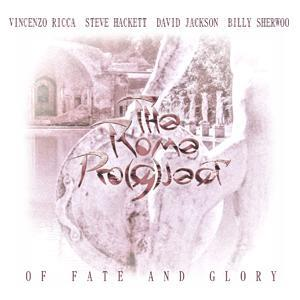 Various Artists (concept Albums & Themed Compilations) - The Rome Pro(g)ject - Of Fate And Glory CD (album) cover