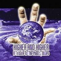 Various Artists (tributes) - Higher And Higher - A Tribute To The Moody Blues CD (album) cover