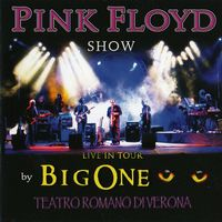 Various Artists (tributes) - Live In Tour: Teatro Romano Di Verona (performed By Big One, Official Italian Pink Floyd Tribute Band) CD (album) cover