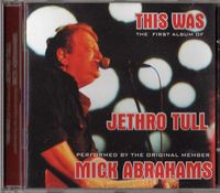 Various Artists (tributes) - This Was: The First Album Of Jethro Tull Performed By The Original Member Mick Abrahams CD (album) cover
