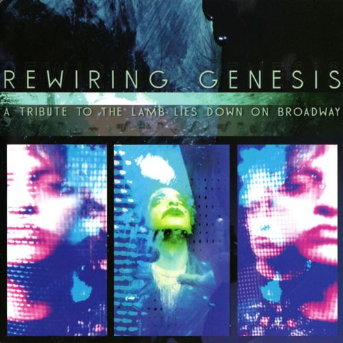 Various Artists (tributes) - Rewiring Genesis: A Tribute To The Lamb Lies Down On Broadway CD (album) cover