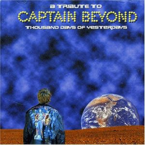 Various Artists (tributes) - Thousand Days Of Yesterday: A Tribute To Captain Beyond CD (album) cover