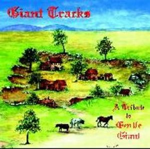 Various Artists (tributes) - Giant Tracks: A Tribute To Gentle Giant CD (album) cover