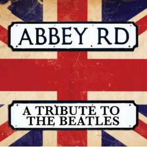 Various Artists (tributes) - Abbey Road - A Tribute To The Beatles CD (album) cover