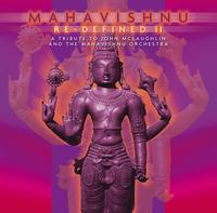 VARIOUS ARTISTS (TRIBUTES) - Mahavishnu Re-defined Ii - A Tribute To John Mclaughlin & Mahavishnu Orchestra CD album cover