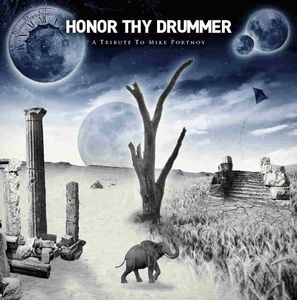 Various Artists (tributes) - Honor Thy Drummer - A Tribute To Mike Portnoy CD (album) cover