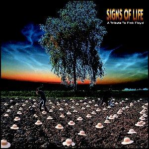 Various Artists (tributes) - Signs Of Life: A Tribute To Pink Floyd CD (album) cover