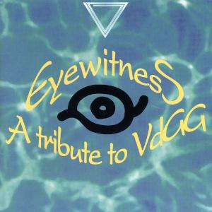 VARIOUS ARTISTS (TRIBUTES) - Eyewitness: A Tribute To Vdgg CD album cover