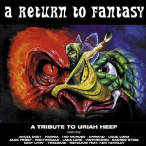 VARIOUS ARTISTS (TRIBUTES) - A Return To Fantasy - A Tribute To Uriah Heep CD album cover