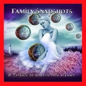Various Artists (tributes) - Family Snapshots. A Tribute To Genesis Solo Albums: Steve Hackett CD (album) cover
