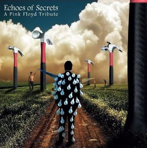VARIOUS ARTISTS (TRIBUTES) - Echoes Of Secrets - A Pink Floyd Tribute CD album cover