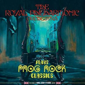 VARIOUS ARTISTS (TRIBUTES) - Royal Philharmonic Orchestra - Plays Prog Rock Classics CD album cover