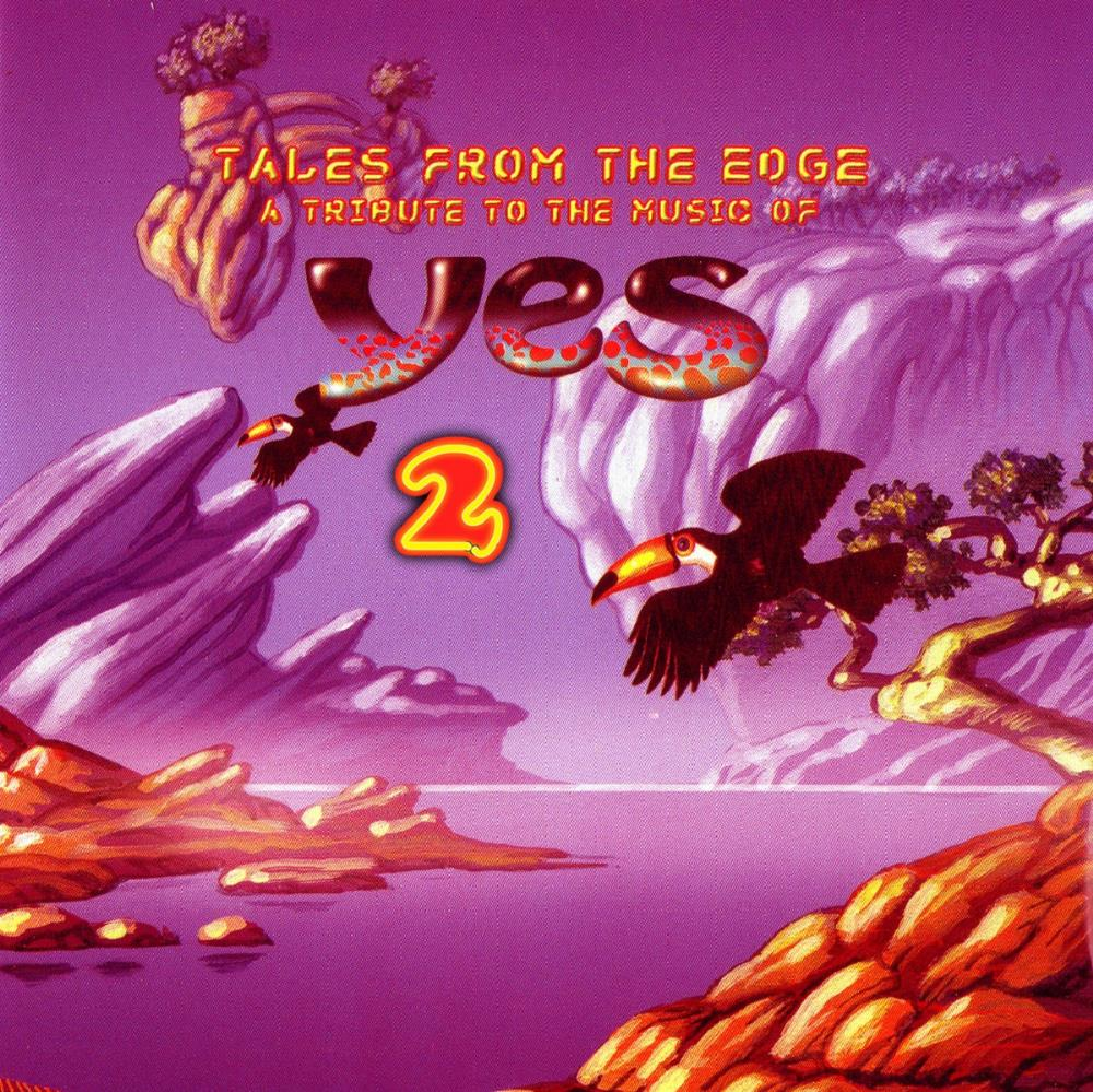 VARIOUS ARTISTS (TRIBUTES) - Tales From The Edge 2 - A Tribute To The Music Of Yes CD album cover