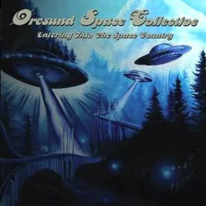 Oresund Space Collective - Entering Into The Space Country CD (album) cover