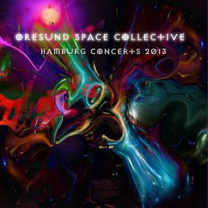 Oresund Space Collective - Hamburg Concerts CD (album) cover