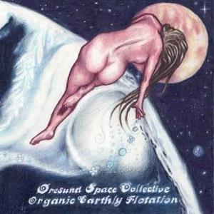Oresund Space Collective - Organic Earthly Flotation CD (album) cover