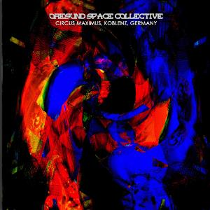 Oresund Space Collective - Live At Circus Maximus, Koblenz 2013 CD (album) cover
