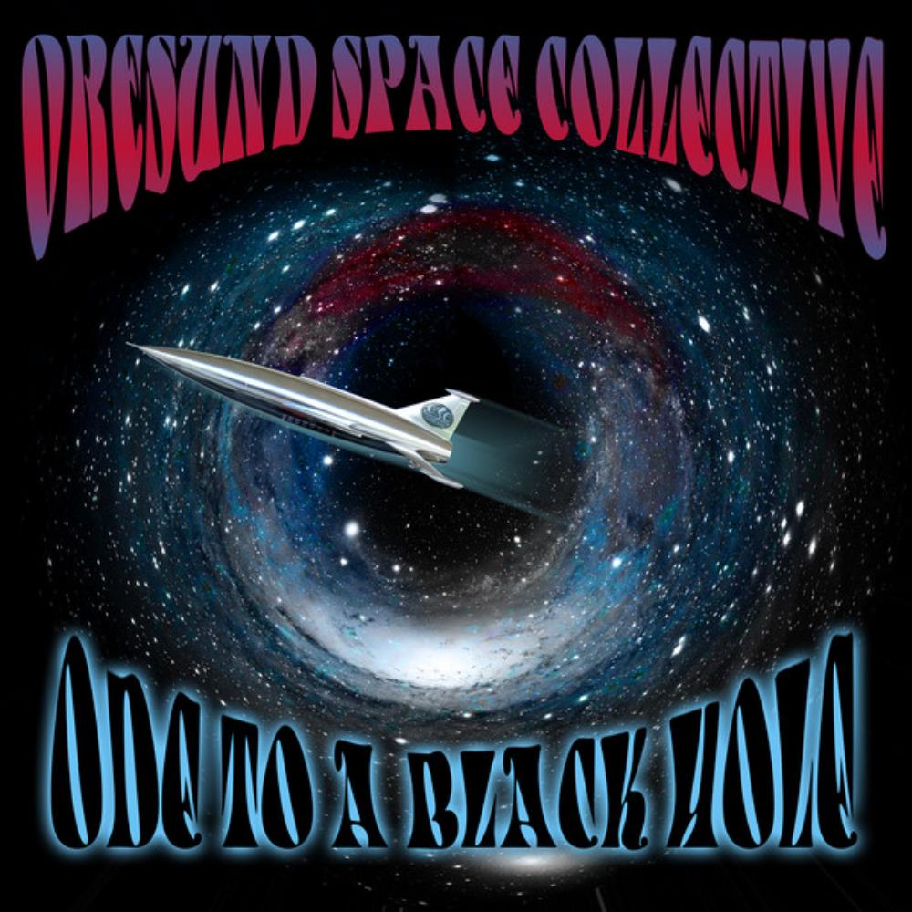 ORESUND SPACE COLLECTIVE - Ode To A Black Hole CD album cover