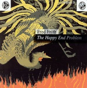 Fred Frith - The Happy End Problem CD (album) cover