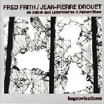 Fred Frith - En Public Aux Laboratoires D'aubervilliers Improvisations (with Jean-pierre Drouet ) CD (album) cover